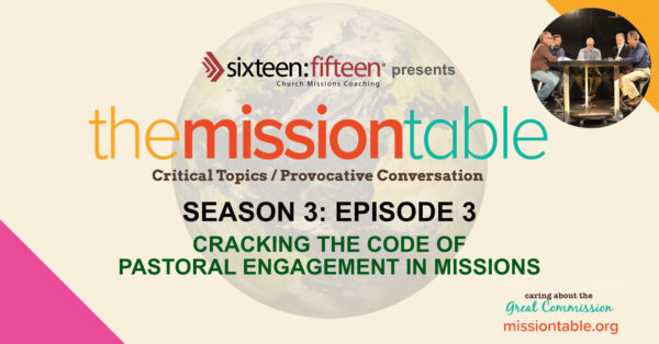 S3:E3 Cracking The Code for Pastoral Involvement in Missions